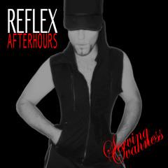 SERVING OVAHNESS - PODCAST EPISODE 8: REFLEX AFTERHOURS - AUG. 2012