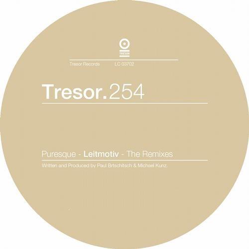 Puresque : Leitmotiv (Terence Fixmer Remix ) (Tresor Records )