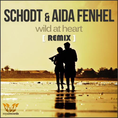 Wild At Heart Remix