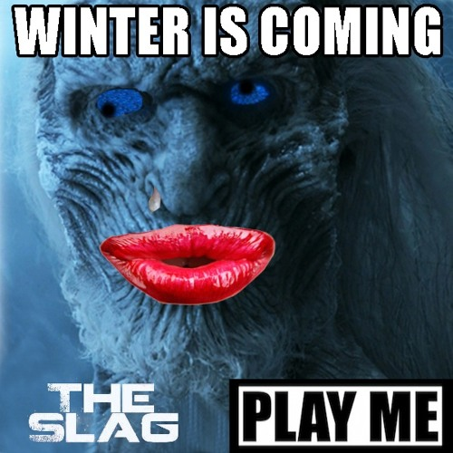 The Slag - Winter Is Coming feat. Marc Remillard (PLAY ME FREEBIE)