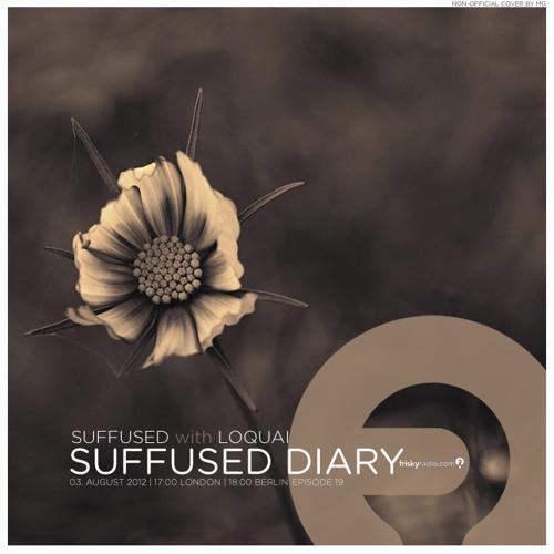 FRISKY   Suffused Diary 019 - LoQuai