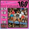 DJ KIMONI JUST HIP HOP & RNB Volume 160 (Am a Badd Bychhh) (1 CD) 8-14-12.mp3