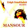 Mansour - Eshgh Nemikhabeh [ Remix ]