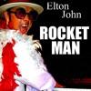 Elton John,  Rocket Man - Wtih a Twist - nebottoben