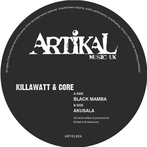 ARTKL004 - KILLAWATT & CORE - BLACK MAMBA (96kps)