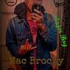 Mac Brocky Get Em Daddy Freestyle