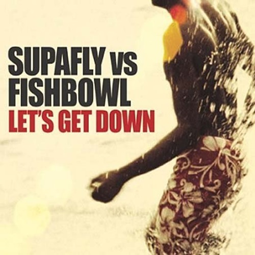 SUPAFLY - LET'S GET DOWN [ILL PHIL & LORENZO RMX] OFFICIAL