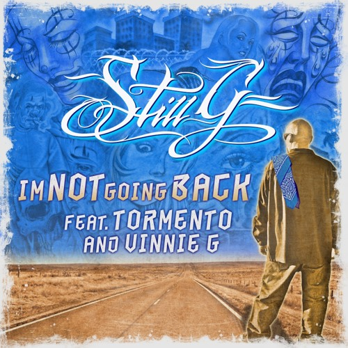 I'm Not Going Back ft. Tormento & Vinnie G