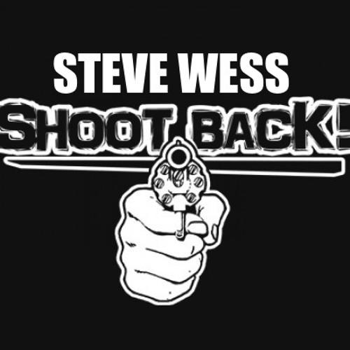 STEVE WESS- SHOOT BACK