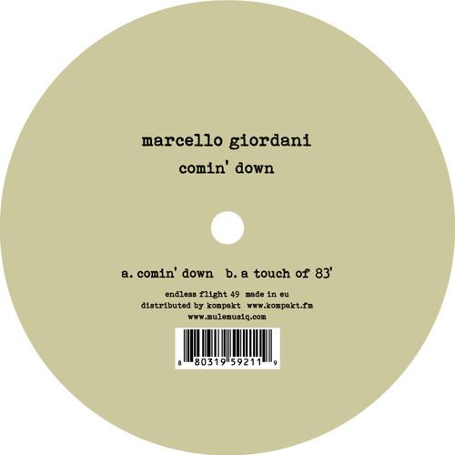 Marcello Giordani - Comin' Down | Snippet Preview