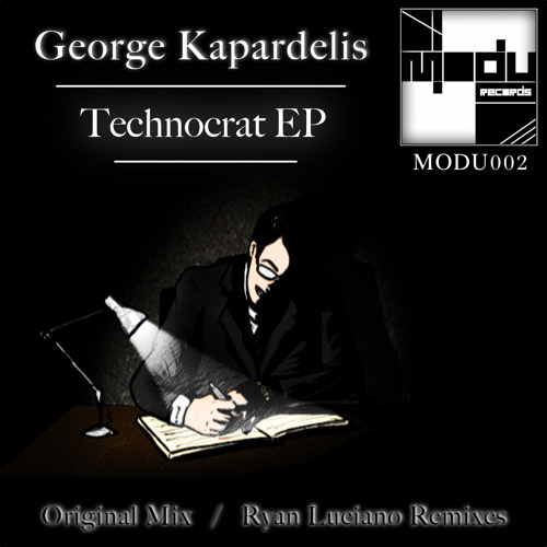 George Kapardelis - Technocrat EP [Modu Records]