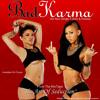 BAD KARMA My Body s Calling feat Darnell Robinson (1)
