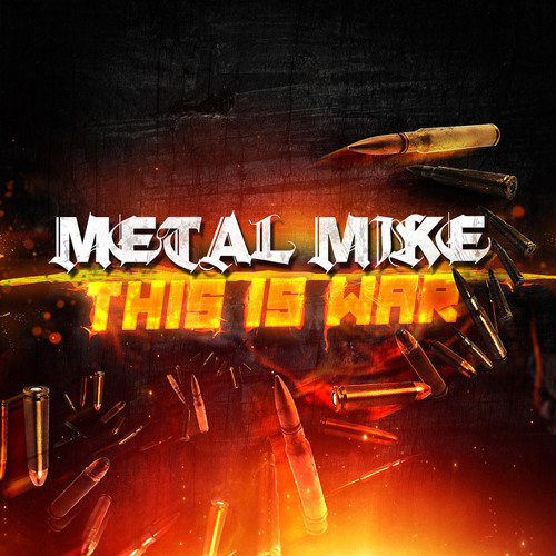 """Metal Mike: """"This Is War"""""""