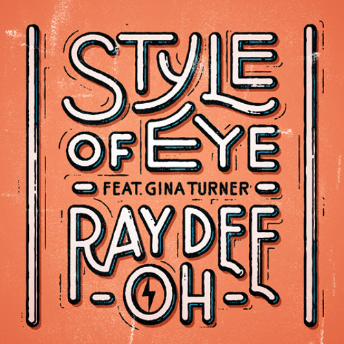 Style Of Eye feat Gina Turner - Ray Dee Oh