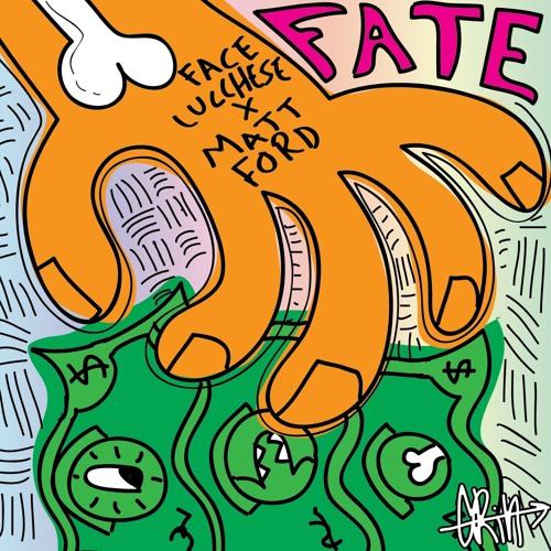 Face Lucchese - Fate (feat. Matt Ford)