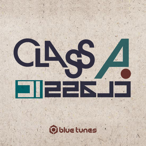 Class A - Classic EP (preview)