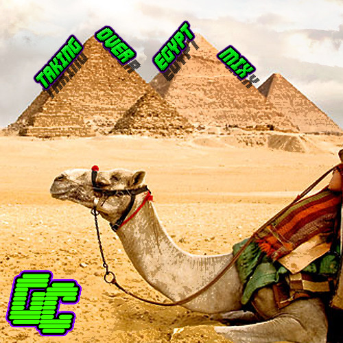 Gutter Catz' Taking Over Egypt Mix