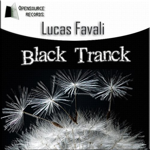 Lucas Favali - Black Tranck [Opensource Records]