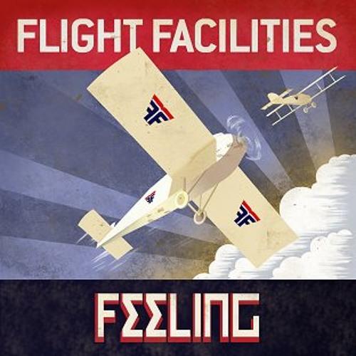 Flight facilities - Feeling (Mozaïque edit)