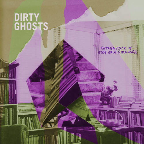 Dirty Ghosts - Eyes Of A Stranger