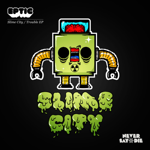 Slime City by Eptic