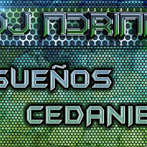 DJ' Adrian Sueños Cedanie (Original Mix)