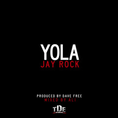 Jay Rock - YOLA (Prod. by Dave Free)