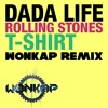 Dada Life - Rolling Stone T Shirt (Wonkap remix) [FREE DOWNLOAD]