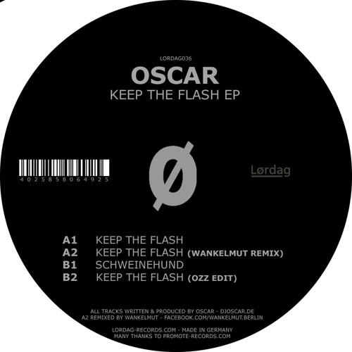 Oscar - Keep the Flash (Wankelmut Remix)