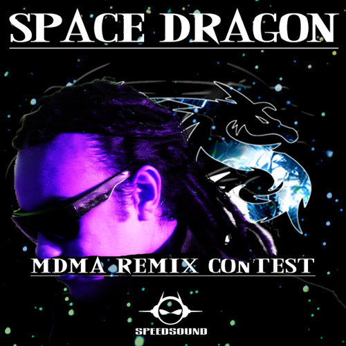 Space Dragon - MDMA (MazzodeLLic Remix Contest)