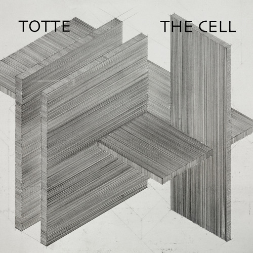 TOTTE - The Cell (FREE DOWNLOAD)