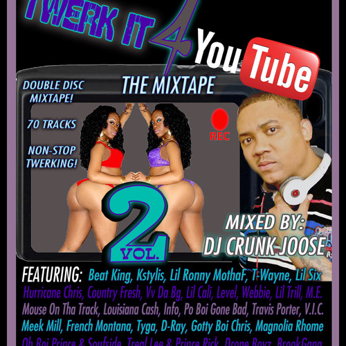TWERK IT 4 YOUTUBE MIXTAPE VOL. 2 (DISC 1)