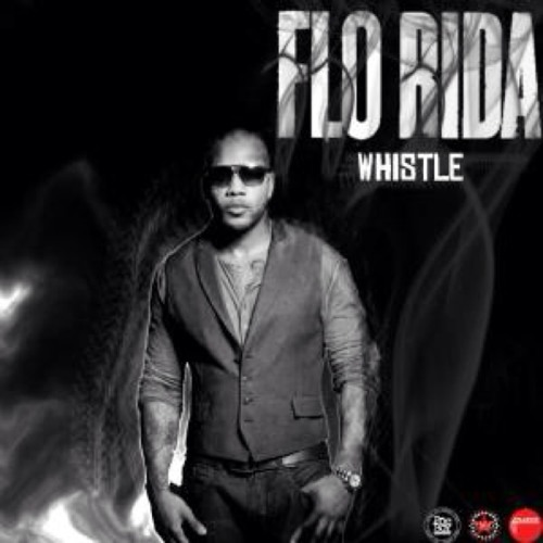 Whistle- Flo Rida