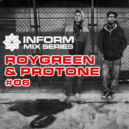 Inform Mix #06 - Roygreen & Protone