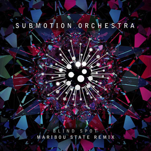 Submotion Orchestra - Blindspot (Maribou State Remix)