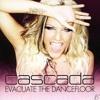 Cascada - Evacuate The Dancefloor (Summertunez! & Candy Chris Remix)