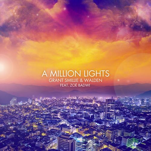 Grant Smillie & Walden feat. Zoë Badwi - A Million Lights (Original Mix) PREVIEW
