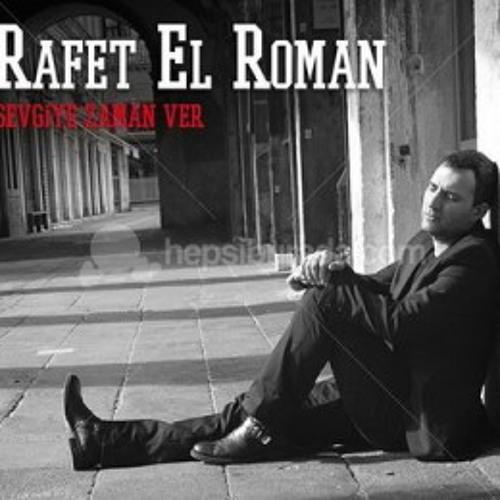 Rafet El Roman Yanimda Kal By Hasan ǻtar