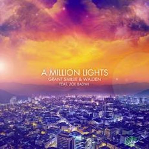 Grant Smillie &  Walden ft. Zoe Badwi - A Million Lights (Jam Xpress Remix)