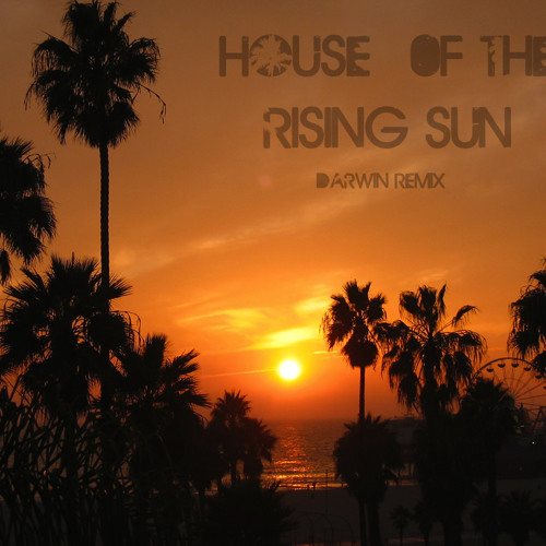 The Animals - House Of The Rising Sun (Darwin Remix) Feat. Ash Riser