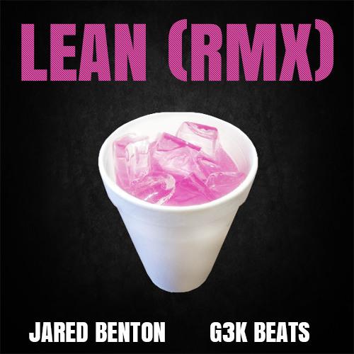 Jarren Benton - Lean (G3K RMX)