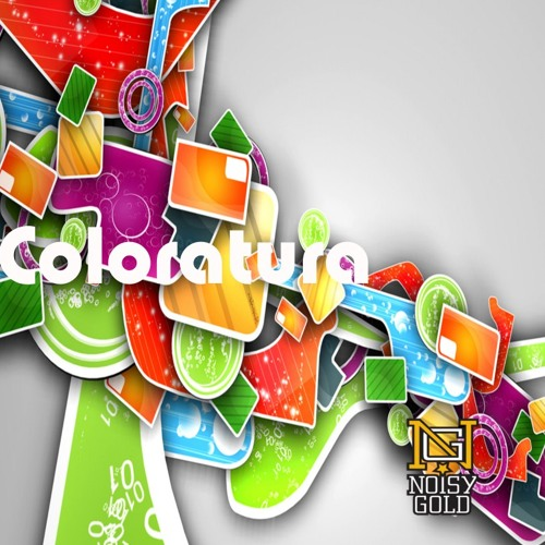 Tristan (Noisy Gold) Nye - Coloratura EP - Forthcoming 2013