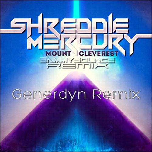Shreddie Mercury - Mount Cleverest (Generdyn Remix) **FREE DOWNLOAD**