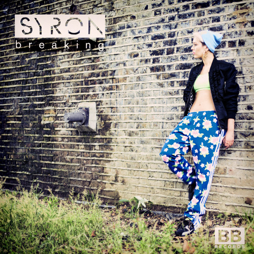 "Syron - ""Breaking"" (Black Butter #31)"