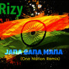 Rizy - Jana Gana Mana (One Nation Remix)