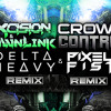 Excision & Downlink - Crowd Control (Delta Heavy Remix)