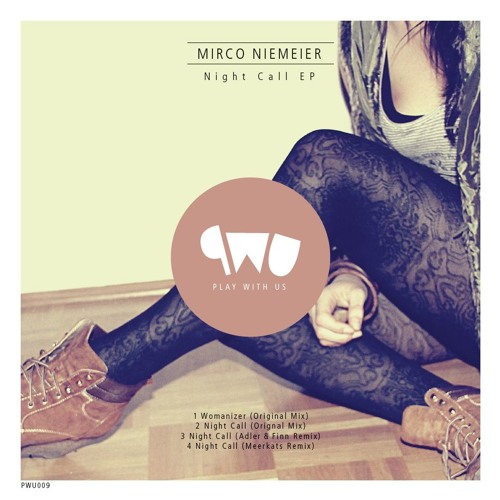 Mirco Niemeier - Womanizer (Original) on PlayWithUs  PWU009