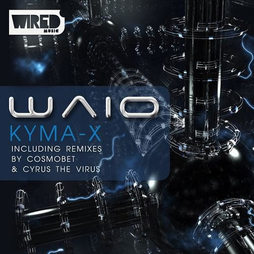 """Kyma-X"" by Waio ( Cyrus The Virus Remix)"