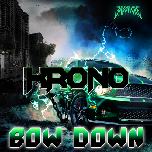 Krono - Bow Down [Out Now On Bassacre Records]