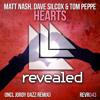 Matt Nash, Dave Silcox & Tom Peppe - HEARTS - (REVEALED RECORDINGS)